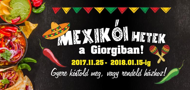 MEXIKÓI HETEK a Giorgiban!