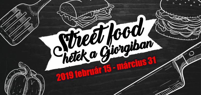 STREET FOOD HETEK a Giorgiban!